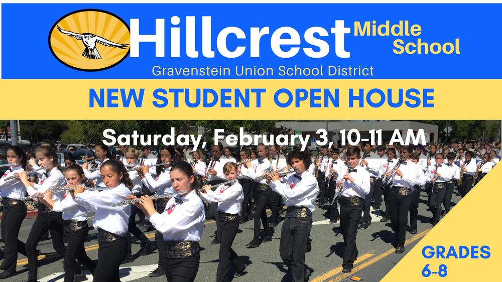 Hillcrest New Student Open House  Saturday, Feb. 3, 10-11 AM